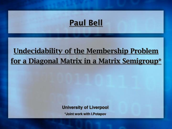 undecidability of the membership problem for a diagonal matrix in a matrix semigroup n.