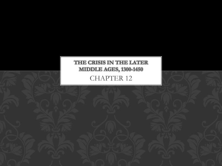 the crisis in the later middle ages 1300 1450 n.