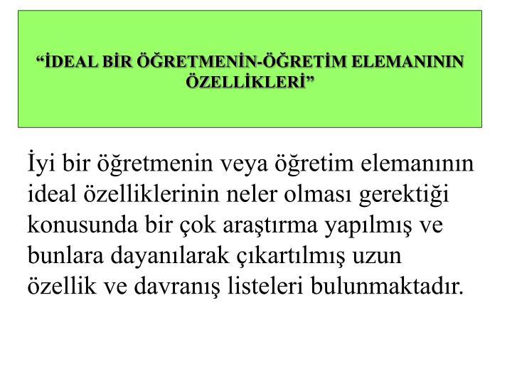 """""""İDEAL BİR"""
