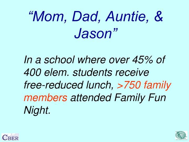 """Mom, Dad, Auntie, & Jason"""