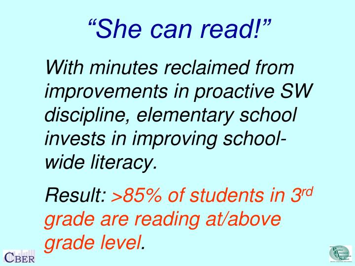 """""""She can read!"""""""
