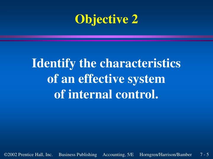 Identify the characteristics