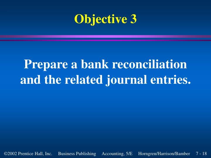 Prepare a bank reconciliation