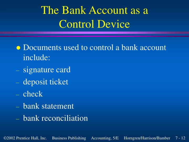The Bank Account as a