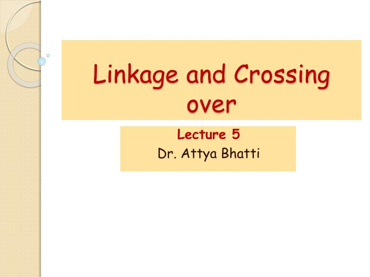 linkage and crossing over n.