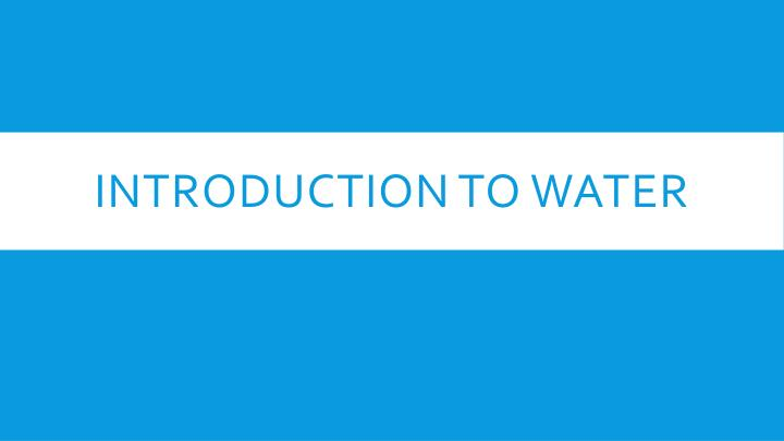 introduction to water n.