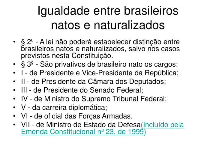 Igualdade entre brasileiros
