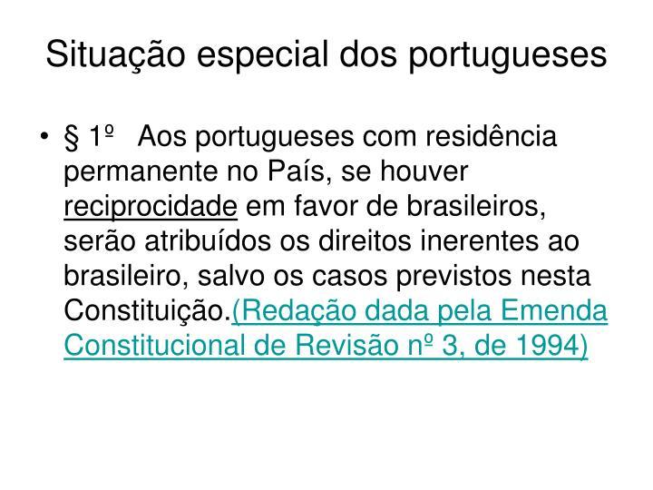 Situação especial dos portugueses