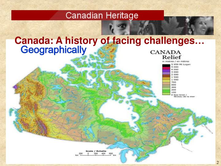 Canada a history of facing challenges