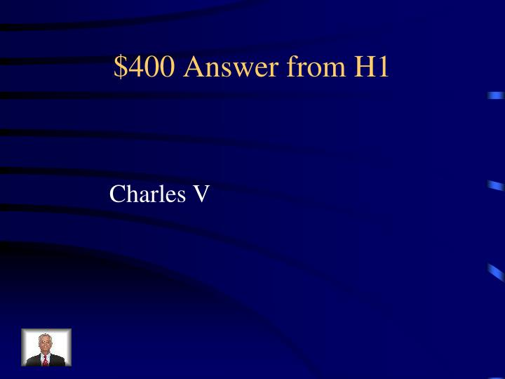 $400 Answer from H1