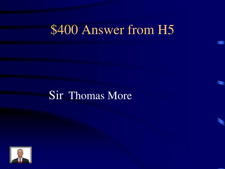 $400 Answer from H5