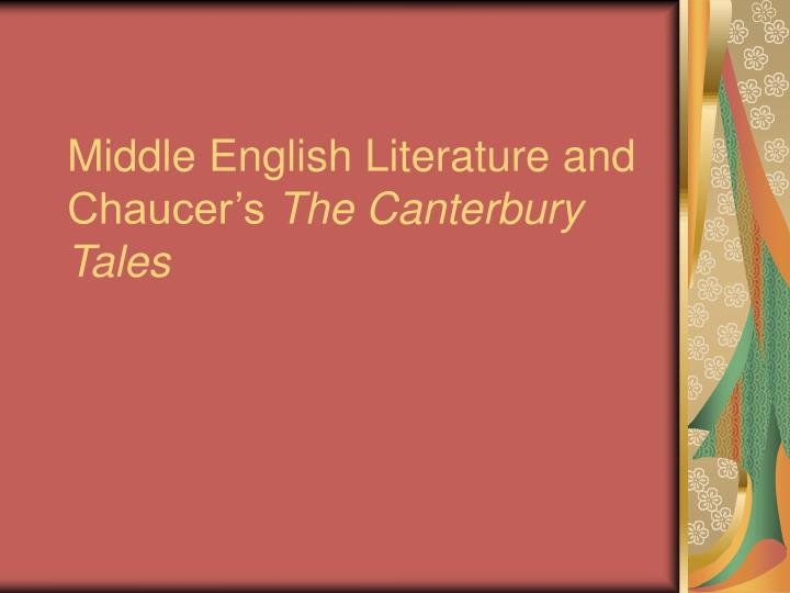middle english literature and chaucer s the canterbury tales n.