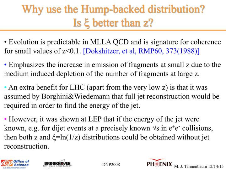 Why use the Hump-backed distribution?