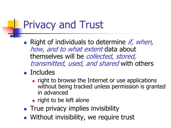 Privacy and Trust
