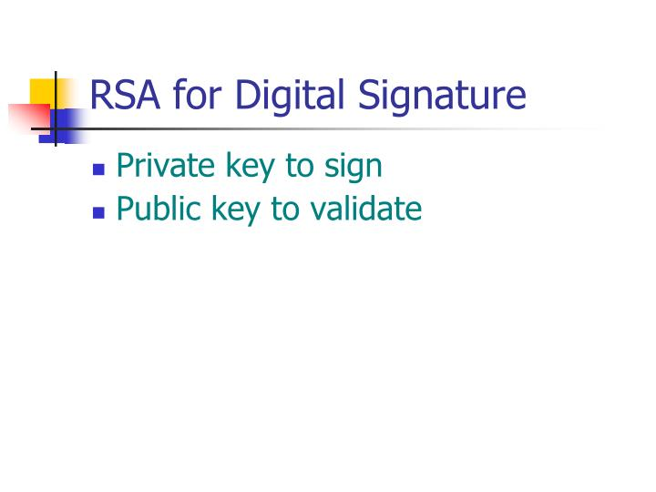 RSA for Digital Signature