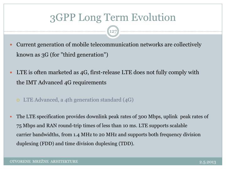 3GPP Long Term Evolution