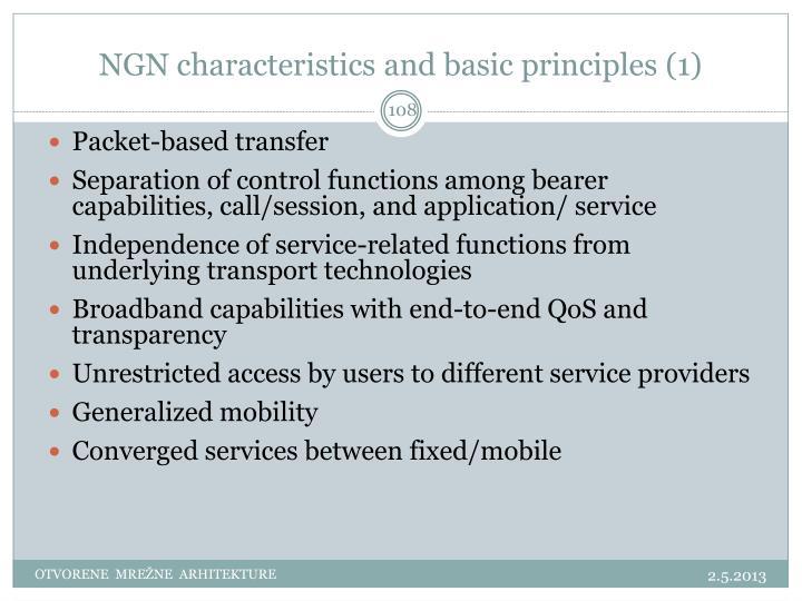 NGN characteristics and basic principles (1)