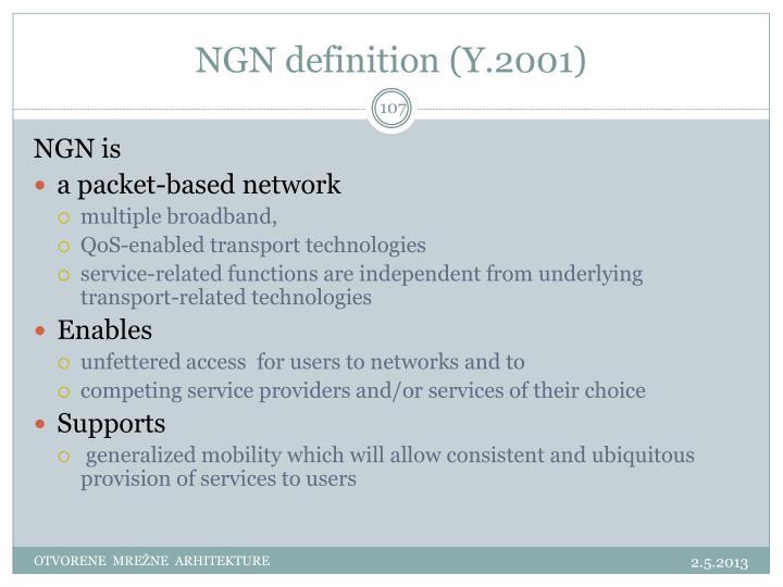 NGN definition (Y.2001)