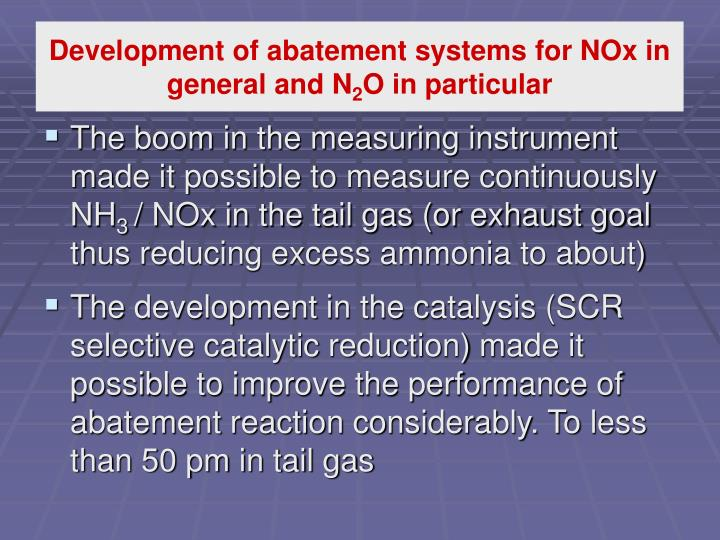 Development of abatement systems for NOx in general and N