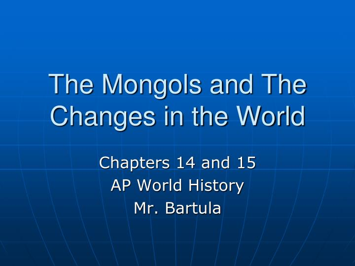the mongols and the changes in the world n.