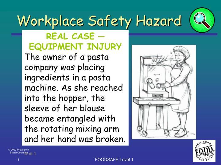 Workplace Safety Hazard