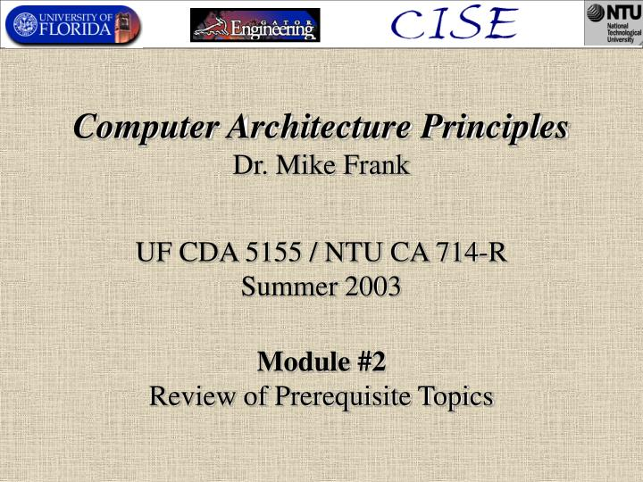 computer architecture principles dr mike frank n.