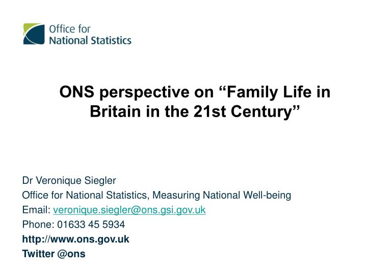 """ONS perspective on """"Family Life in Britain in the 21st Century"""""""