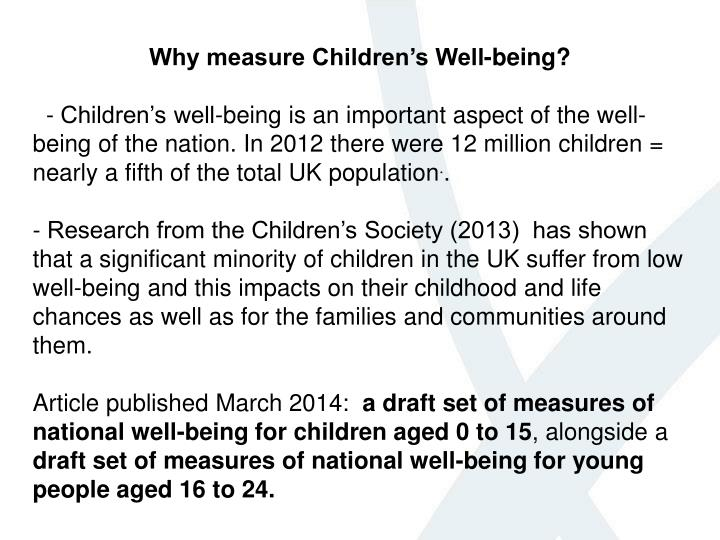Why measure Children's Well-being?