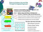reducing software security risk through an integrated approach