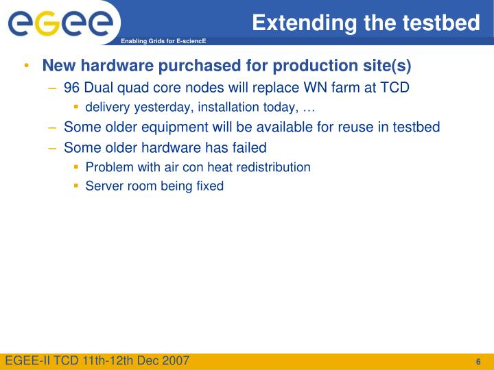 Extending the testbed