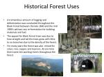 historical forest uses