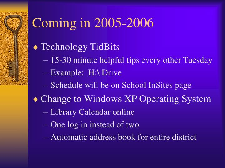 Coming in 2005-2006