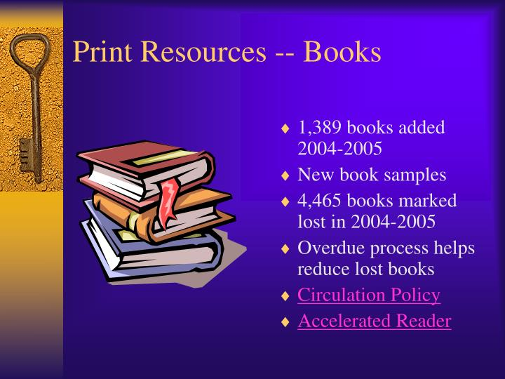 Print Resources -- Books