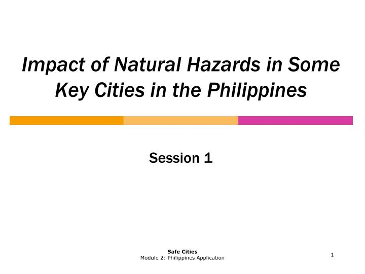 impact of natural hazards in some key cities in the philippines n.