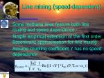 line mixing speed dependent
