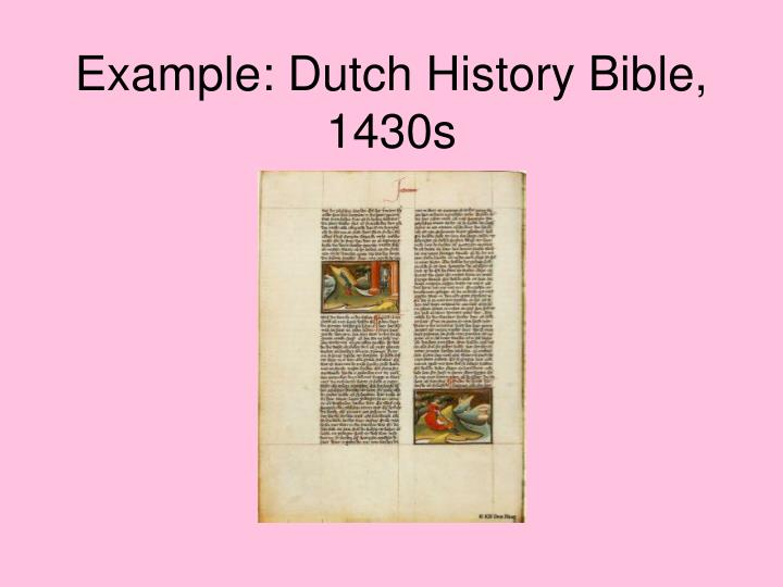 Example: Dutch History Bible, 1430s