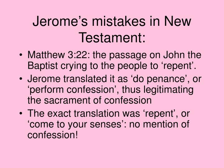 Jerome's mistakes in New Testament: