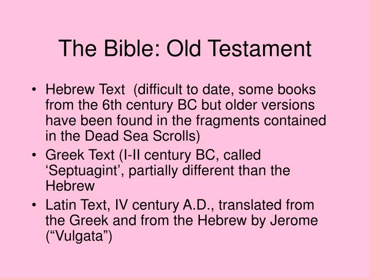The Bible: Old Testament