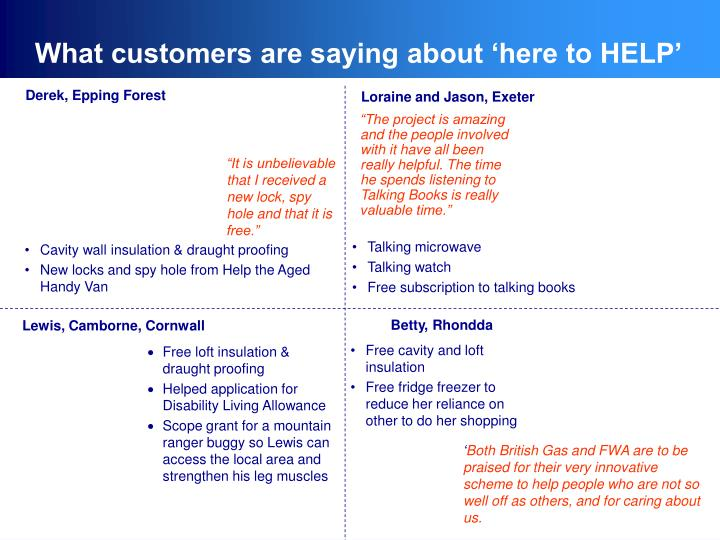 What customers are saying about 'here to HELP'