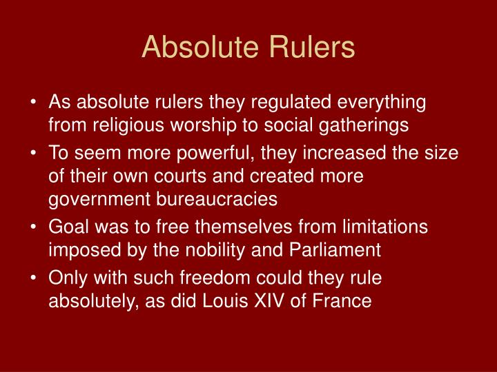 Absolute Rulers