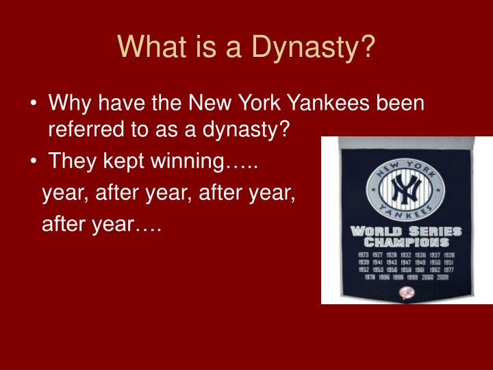 What is a dynasty