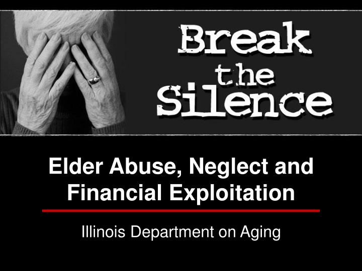 Illinois Department on Aging and Elder Services ...