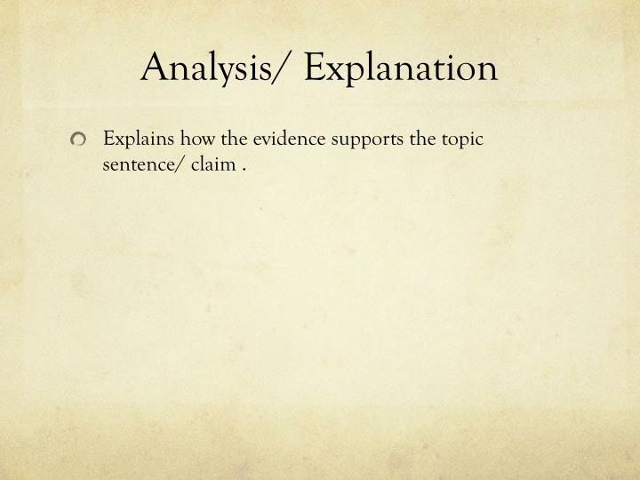 Analysis/ Explanation