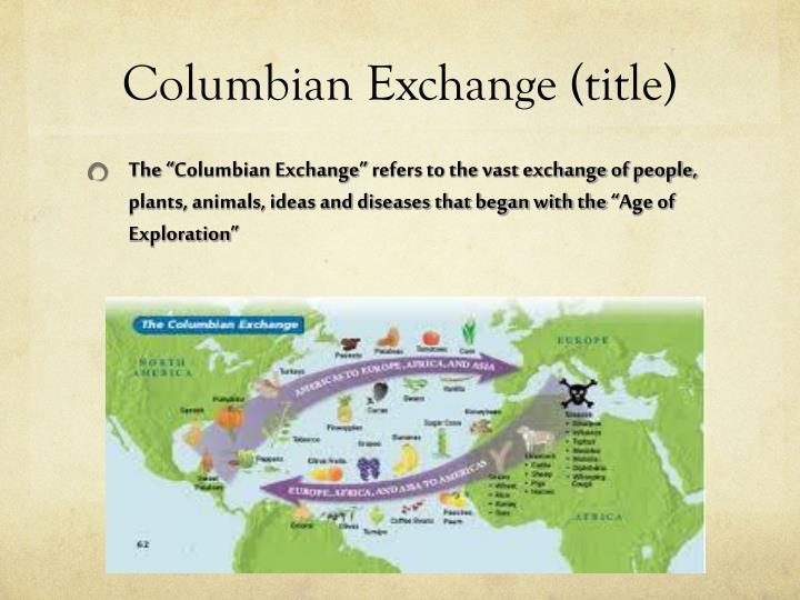 Columbian Exchange (title)