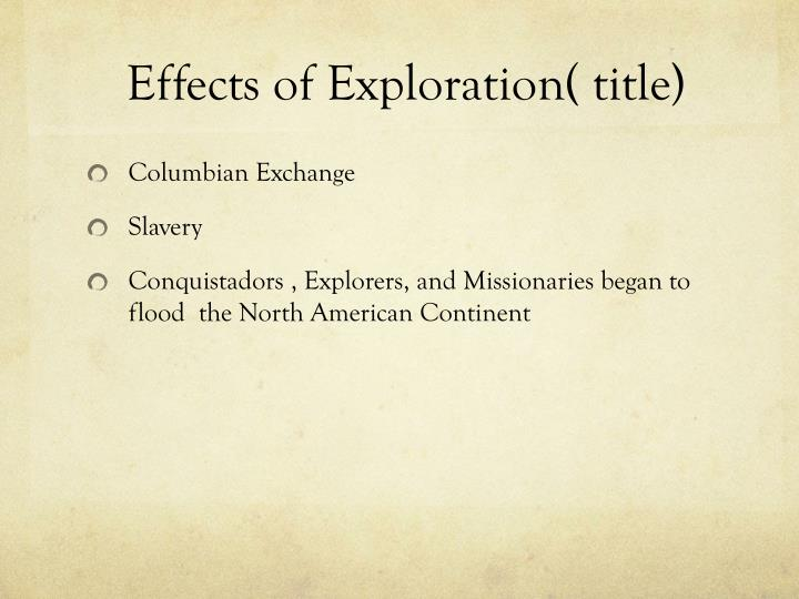 Effects of Exploration( title)