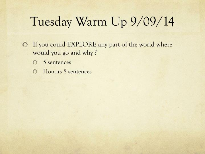 Tuesday warm up 9 09 14