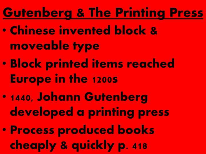 Gutenberg & The Printing Press
