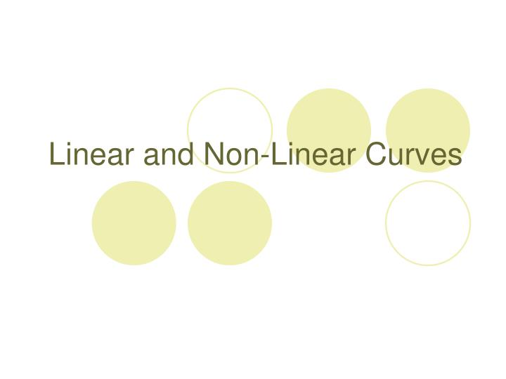 linear and non linear curves n.