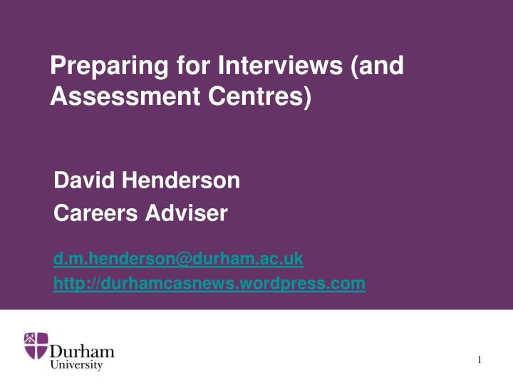 preparing for interviews and assessment centres n.