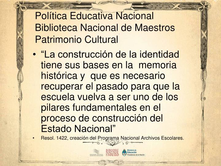 Política Educativa Nacional